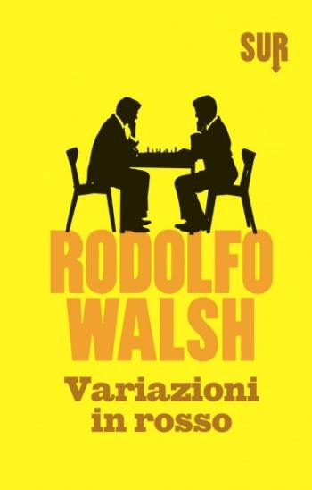 rodolfo walsh variazioni in rosso