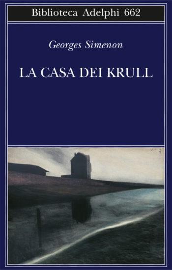 Georges Simenon La casa dei Krull