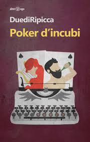 Poker d'incubi di Due di Ripicca