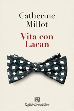 Catherine Millot Vita con Lacan