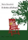 Mario Benedetti Il diritto all'allegria